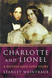 CHARLOTTE AND LIONEL by Stanley Weintraub