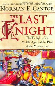THE LAST KNIGHT by Norman F. Cantor