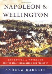 NAPOLEON AND WELLINGTON by Andrew Roberts