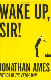 WAKE UP, SIR! by Jonathan Ames