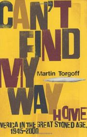 CAN'T FIND MY WAY HOME by Martin Torgoff