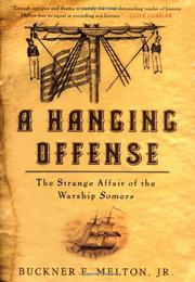 A HANGING OFFENSE by Jr. Melton