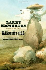 THE WANDERING HILL by Larry McMurtry