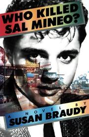 WHO KILLED SAL MINEO? by Susan Braudy