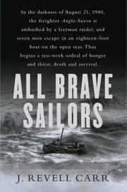 ALL BRAVE SOLDIERS by J. Revell Carr