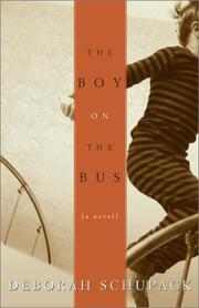 THE BOY ON THE BUS by Deborah Schupack