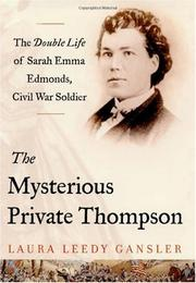 THE MYSTERIOUS PRIVATE THOMPSON by Laura Leedy Gansler