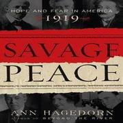 SAVAGE PEACE by Ann Hagedorn