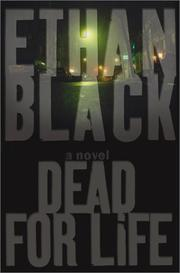 DEAD FOR LIFE by Ethan Black