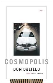 COSMOPOLIS by Don DeLillo