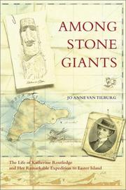 AMONG STONE GIANTS by Jo Anne Van Tilburg