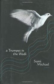 A TRUMPET IN THE WADI by Sami Michael