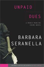 UNPAID DUES by Barbara Seranella