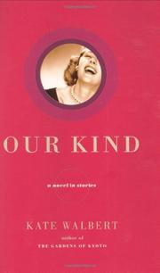 OUR KIND by Kate Walbert