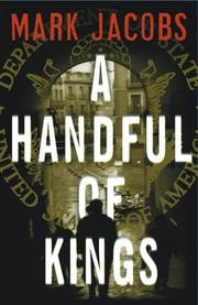 A HANDFUL OF KINGS by Mark Jacobs