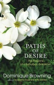 PATHS OF DESIRE by Dominique Browning