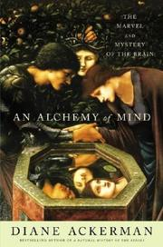 AN ALCHEMY OF MIND by Diane Ackerman
