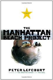THE MANHATTAN BEACH PROJECT by Peter Lefcourt