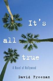 IT'S ALL TRUE by David Freeman