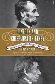 LINCOLN AND CHIEF JUSTICE TANEY by James F. Simon