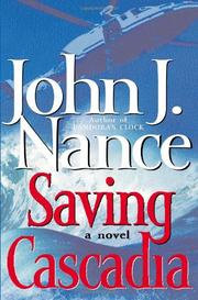 SAVING CASCADIA by John J. Nance
