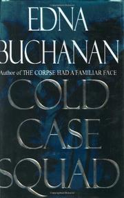 COLD CASE SQUAD by Edna Buchanan