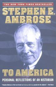 TO AMERICA by Stephen E. Ambrose
