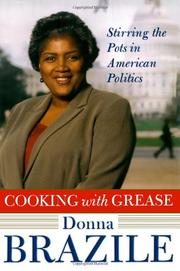 COOKING WITH GREASE by Donna L. Brazile
