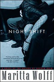 NIGHT SHIFT by Maritta Wolff