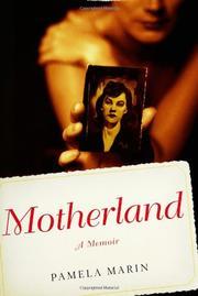 MOTHERLAND by Pamela Marin