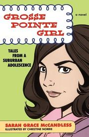 GROSSE POINTE GIRL by Sarah Grace McCandless
