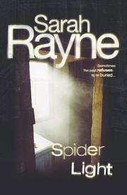 SPIDER LIGHT by Sarah Rayne