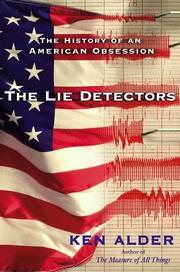 THE LIE DETECTORS by Ken Alder