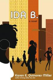 IDA B. by Karen E. Quinones Miller