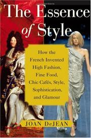 THE ESSENCE OF STYLE by Joan DeJean