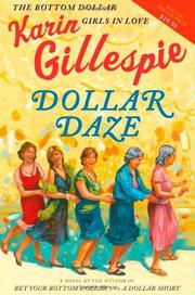DOLLAR DAZE by Karin Gillespie