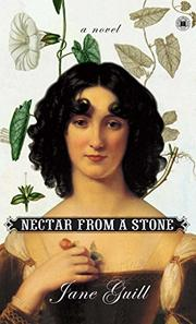 NECTAR FROM A STONE by Jane Guill