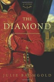 THE DIAMOND by Julie Baumgold