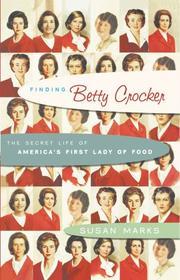 FINDING BETTY CROCKER by Susan Marks