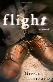 FLIGHT by Ginger Strand