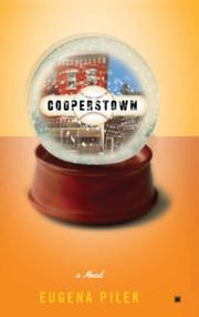 COOPERSTOWN by Eugena Pilek
