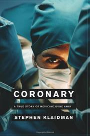 CORONARY by Stephen Klaidman