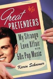 GREAT PRETENDERS by Karen Schoemer