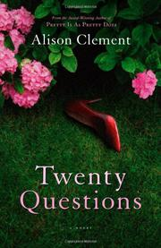 TWENTY QUESTIONS by Alison Clement