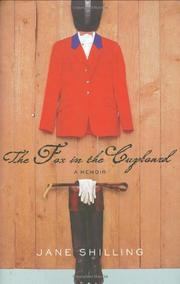 THE FOX IN THE CUPBOARD by Jane Shilling
