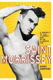 SAINT MORRISSEY by Mark Simpson