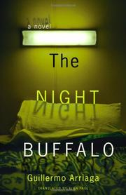 THE NIGHT BUFFALO by Guillermo Arriaga