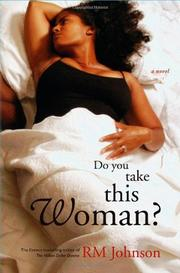 DO YOU TAKE THIS WOMAN? by RM Johnson