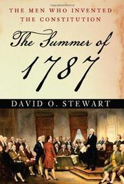 THE SUMMER OF 1787 by David O. Stewart