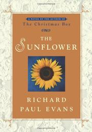 THE SUNFLOWER by Richard Paul Evans